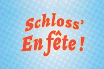 Schloss' en fête !